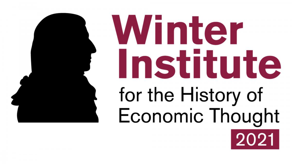 2021 Winter Institute for the History of Economic Thought